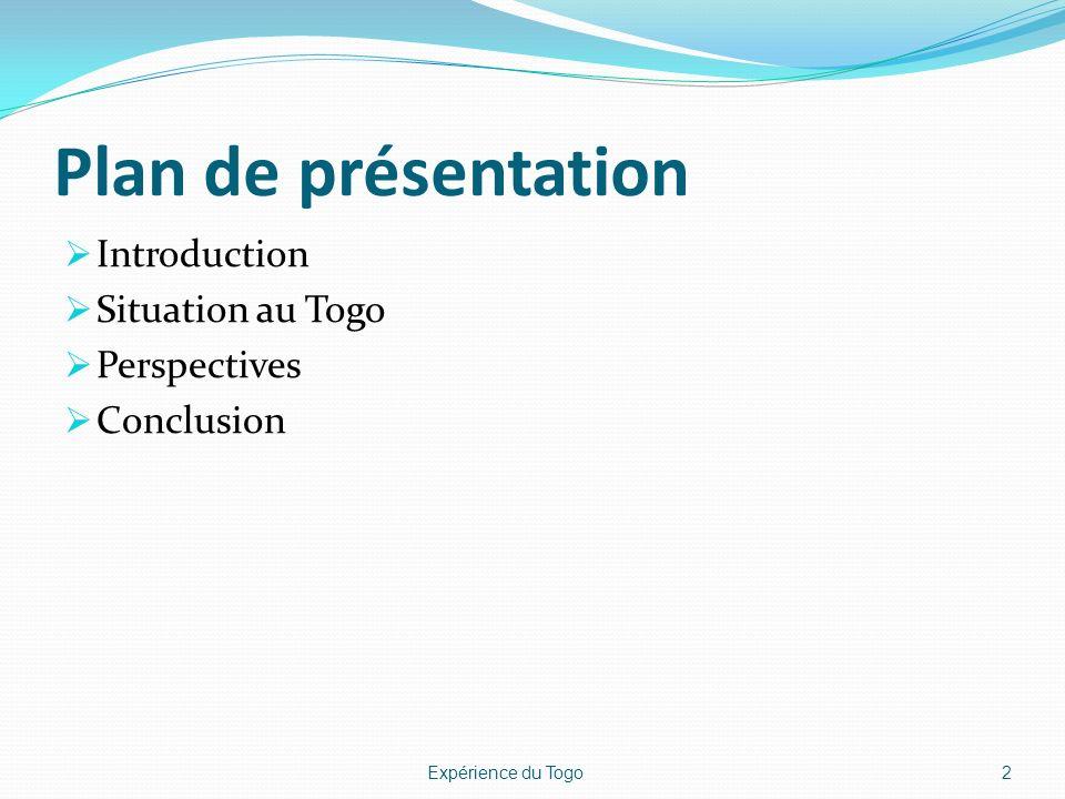 IV. CONCLUSION 23Expérience du Togo