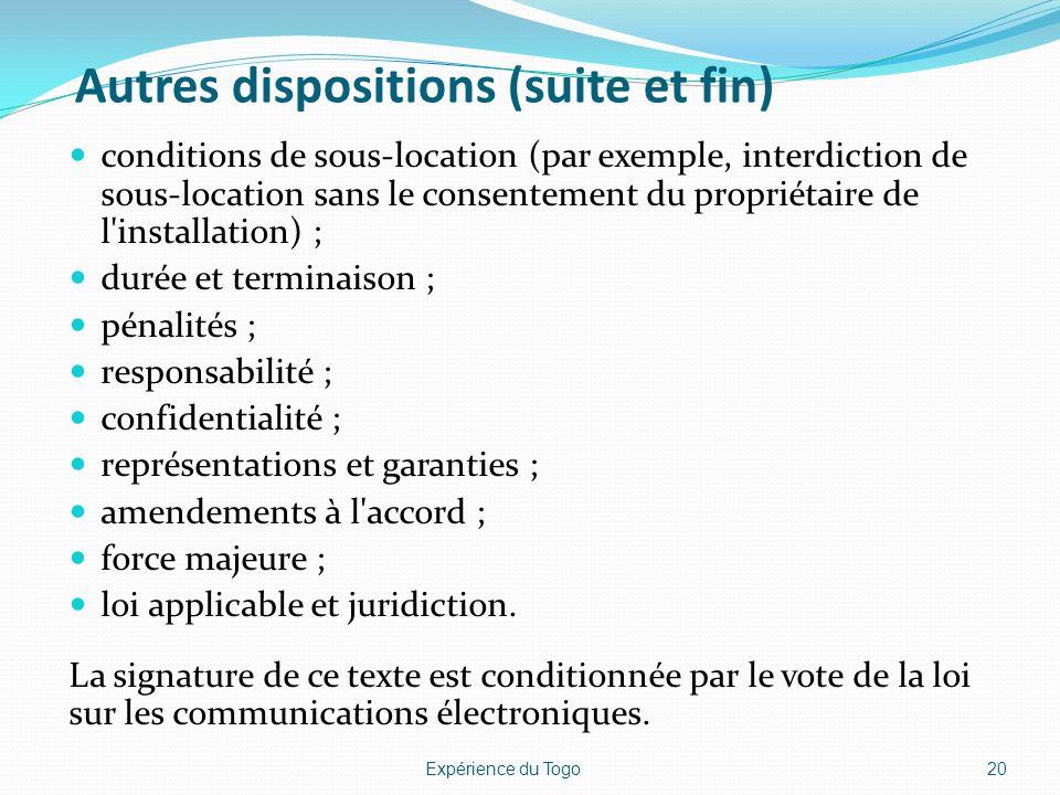 Autres dispositions (suite et fin) conditions de sous-location (par exemple, interdiction de sous-location sans le consentement du propriétaire de l'i