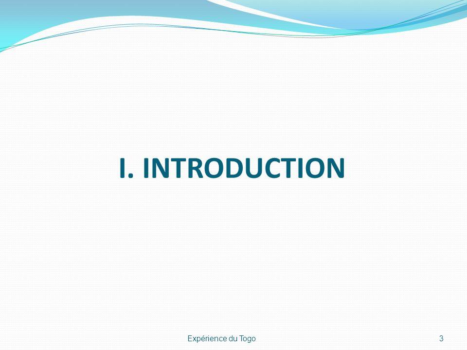 I. INTRODUCTION 3Expérience du Togo