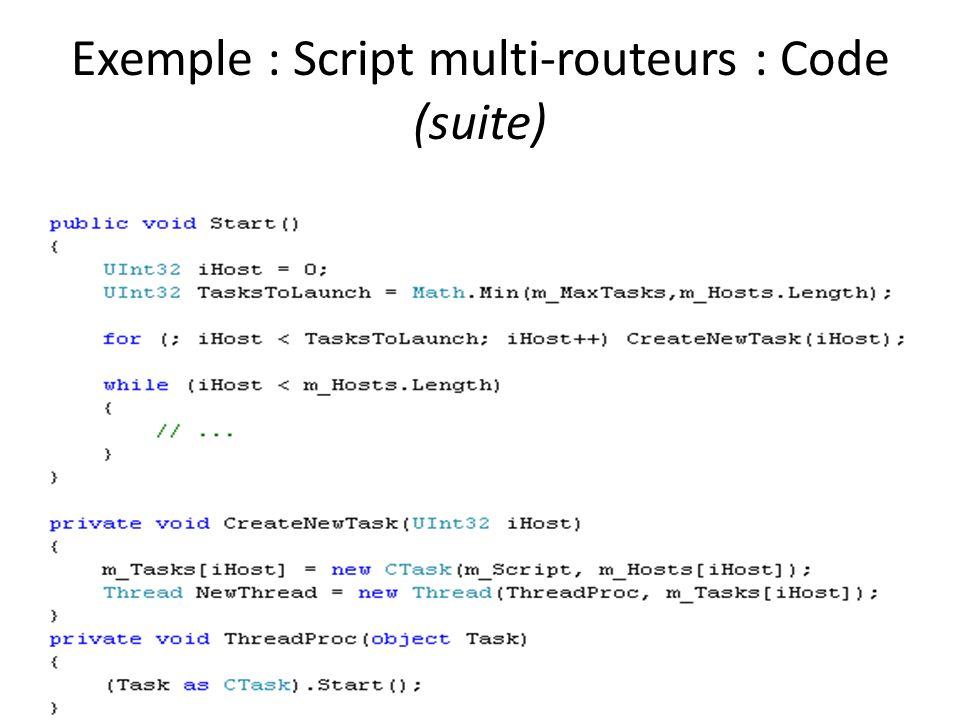 Exemple : Script multi-routeurs : Code (suite)