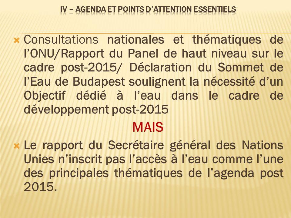 Consultations nationales et thématiques de lONU/Rapport du Panel de haut niveau sur le cadre post-2015/ Déclaration du Sommet de lEau de Budapest soul