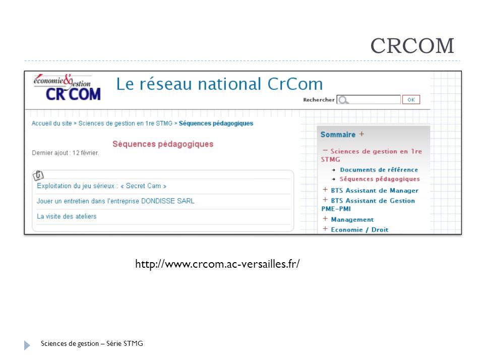 Sciences de gestion – Série STMG CRCOM http://www.crcom.ac-versailles.fr/