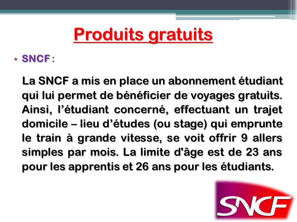 Produits gratuits SNCF : SNCF : La SNCF a mis en place un abonnement étudiant qui lui permet de bénéficier de voyages gratuits. Ainsi, létudiant conce