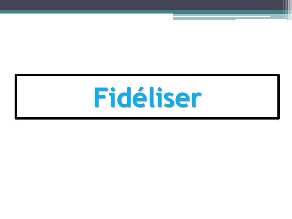 Fidéliser