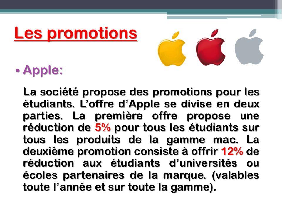 Les promotions Apple: Apple: La société propose des promotions pour les étudiants. Loffre dApple se divise en deux parties. La première offre propose