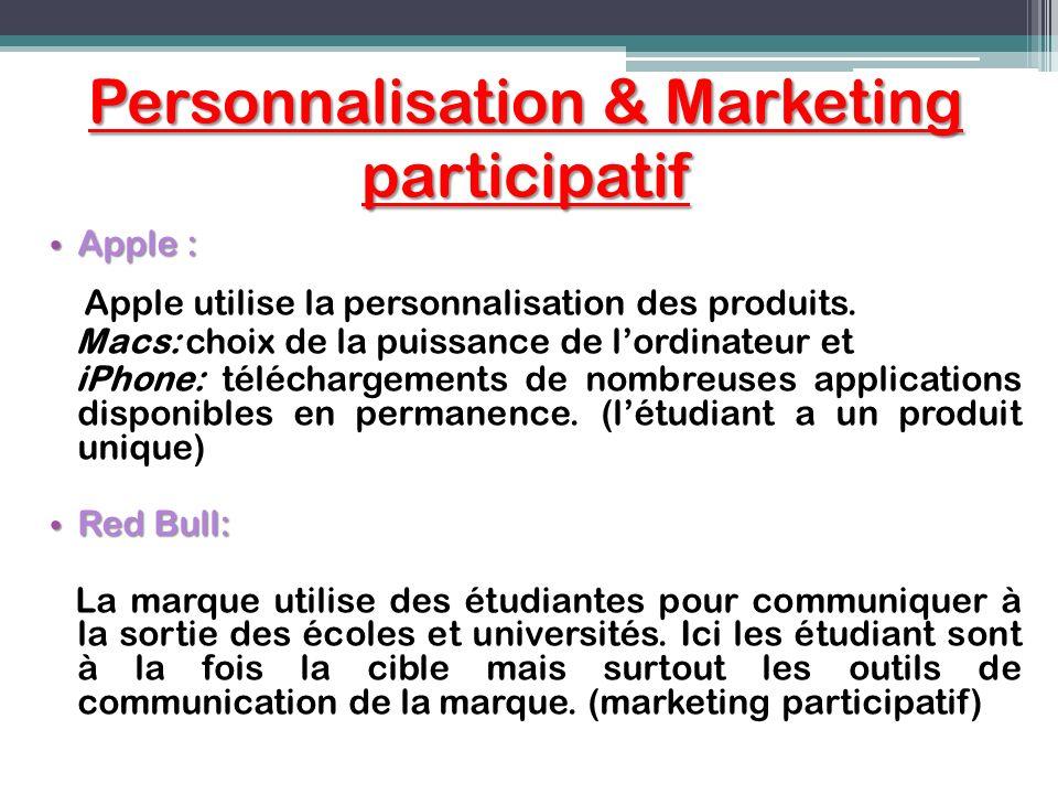 Personnalisation & Marketing participatif Apple : Apple : Apple utilise la personnalisation des produits. Macs: choix de la puissance de lordinateur e