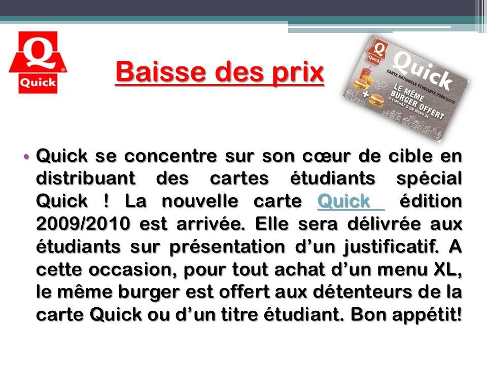 Baisse des prix Quick se concentre sur son cœur de cible en distribuant des cartes étudiants spécial Quick ! La nouvelle carte Quick édition 2009/2010