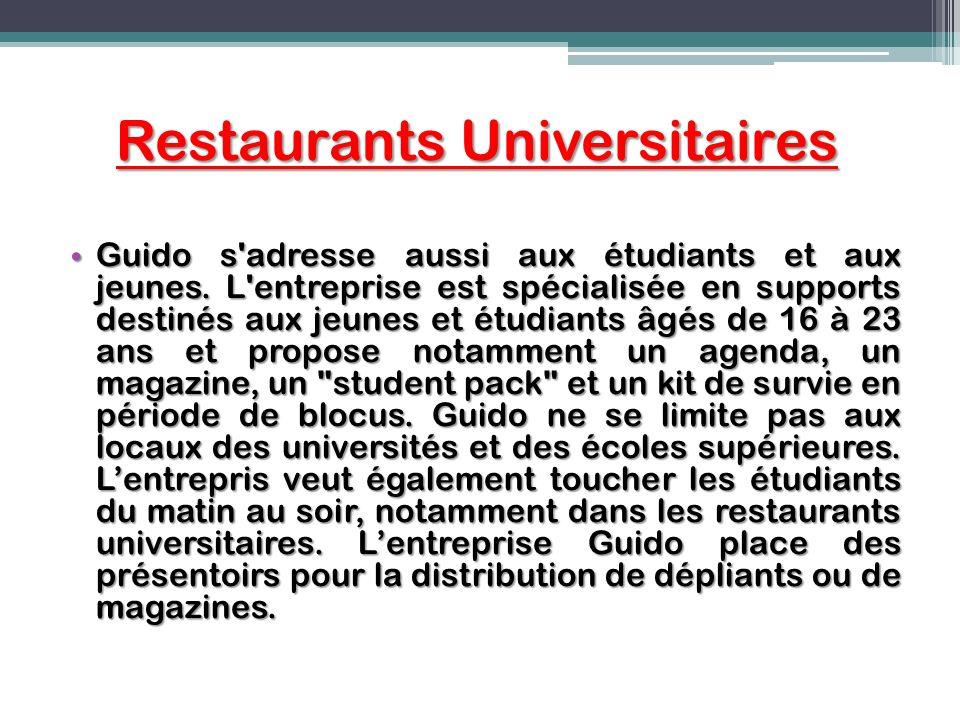 Restaurants Universitaires Guido s'adresse aussi aux étudiants et aux jeunes. L'entreprise est spécialisée en supports destinés aux jeunes et étudiant