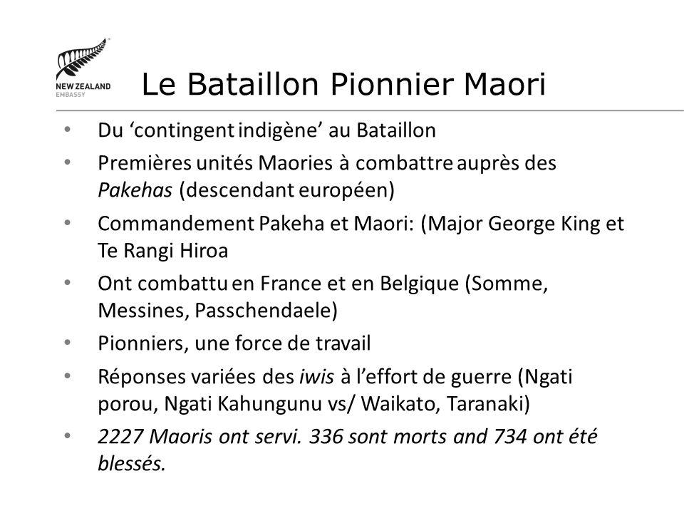 Du contingent indigène au Bataillon Premières unités Maories à combattre auprès des Pakehas (descendant européen) Commandement Pakeha et Maori: (Major