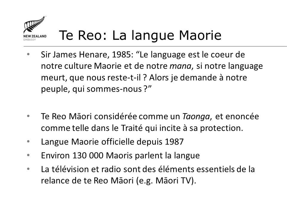 Sir James Henare, 1985: Le language est le coeur de notre culture Maorie et de notre mana, si notre language meurt, que nous reste-t-il ? Alors je dem