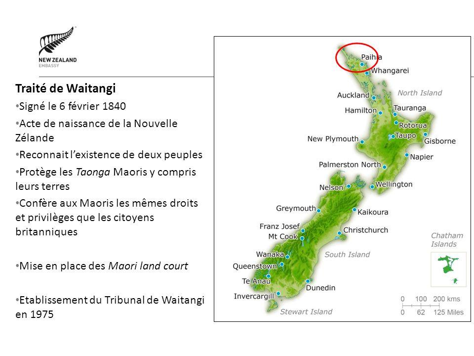 Traité de Waitangi Signé le 6 février 1840 Acte de naissance de la Nouvelle Zélande Reconnait lexistence de deux peuples Protège les Taonga Maoris y c