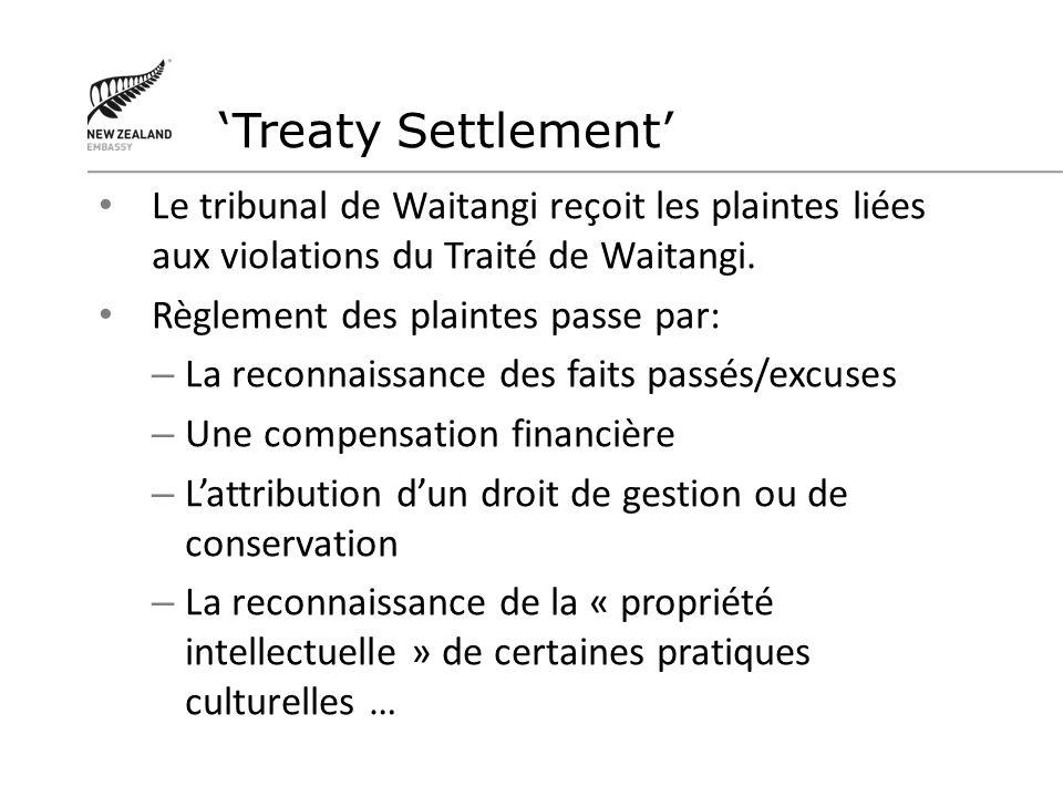 Le tribunal de Waitangi reçoit les plaintes liées aux violations du Traité de Waitangi. Règlement des plaintes passe par: – La reconnaissance des fait