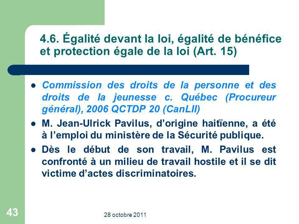 4.6.Égalité devant la loi, égalité de bénéfice et protection égale de la loi (Art.