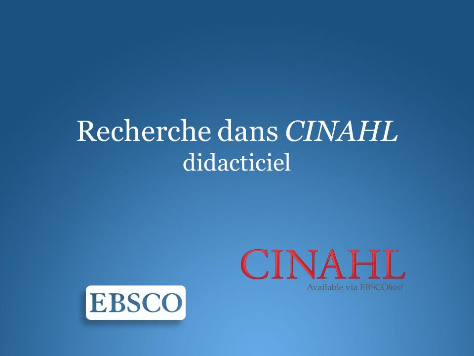 Bienvenue dans le didacticiel EBSCO consacré à la recherche au sein de la base de données CINAHL.