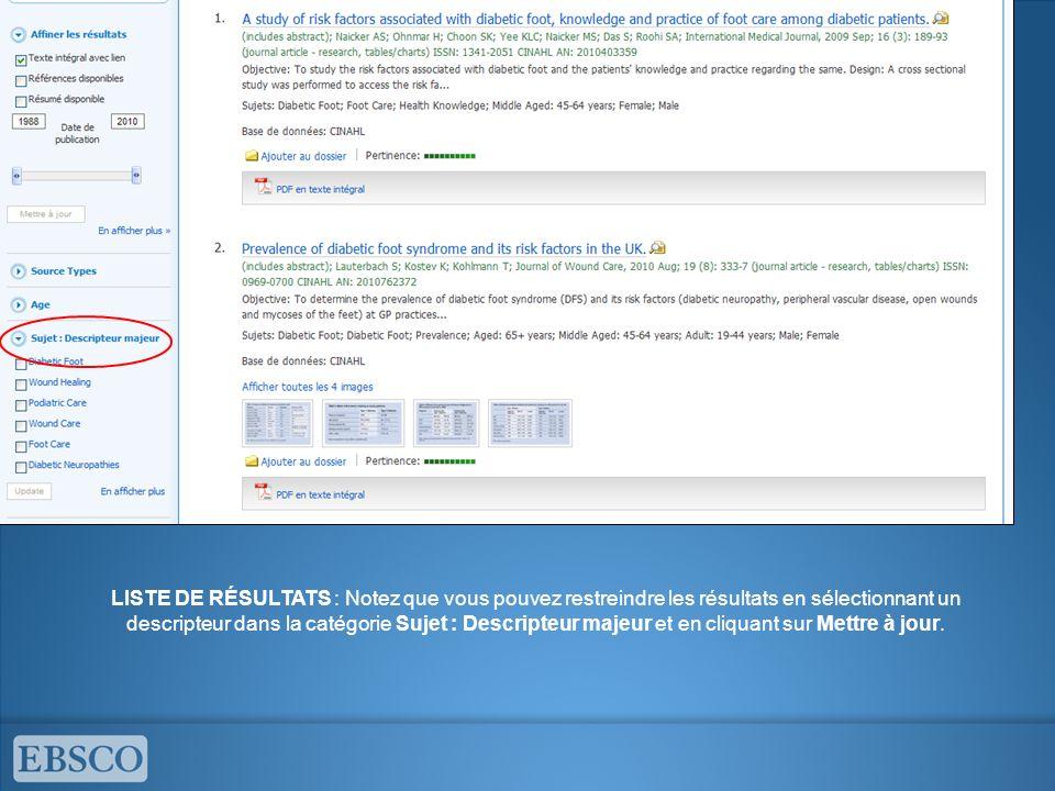 LISTE DE RÉSULTATS : Notez que vous pouvez restreindre les résultats en sélectionnant un descripteur dans la catégorie Sujet : Descripteur majeur et e