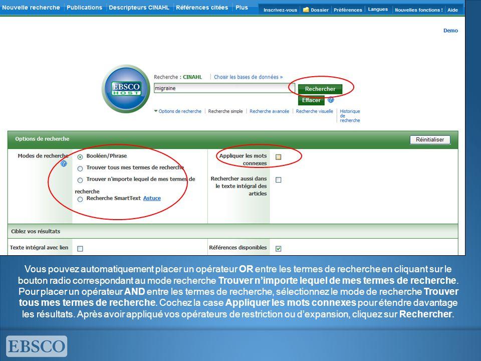 Vous pouvez automatiquement placer un opérateur OR entre les termes de recherche en cliquant sur le bouton radio correspondant au mode recherche Trouv