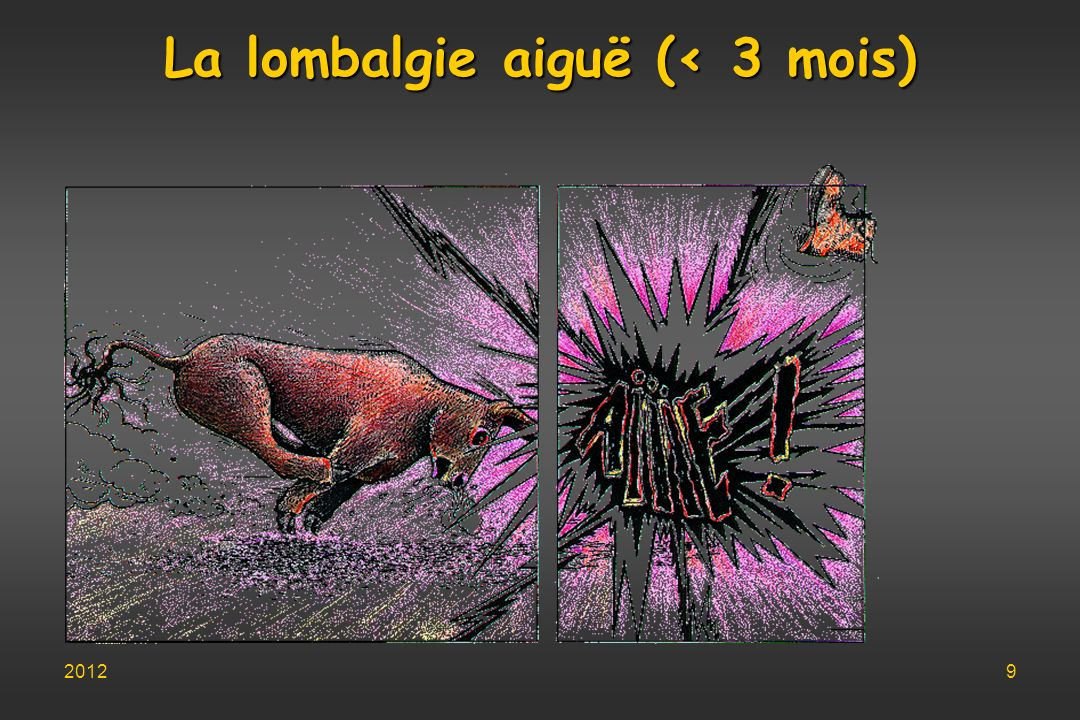 La lombalgie aiguë (< 3 mois) 20129