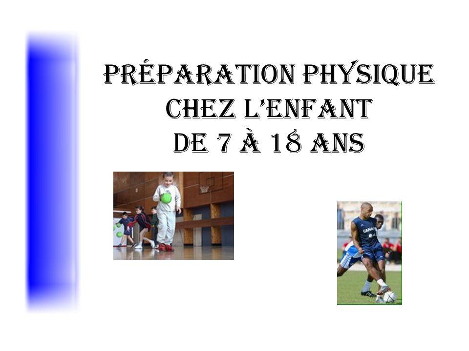 Préparation Physique chez lenfant de 7 à 18 ans