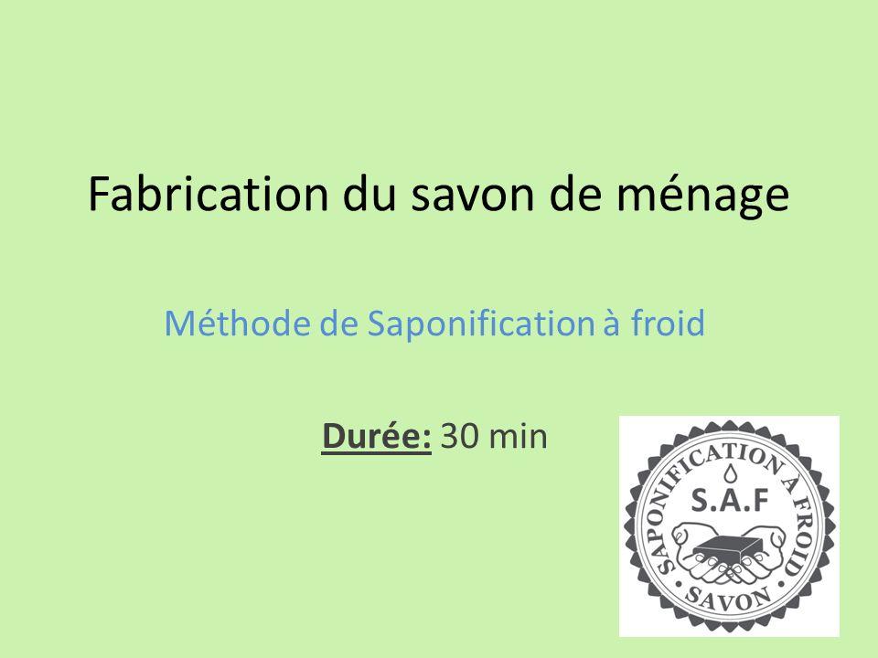 Fabrication du savon de ménage Méthode de Saponification à froid Durée: 30 min