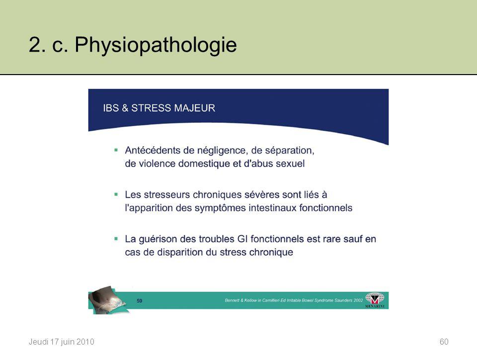 2. c. Physiopathologie Jeudi 17 juin 201060
