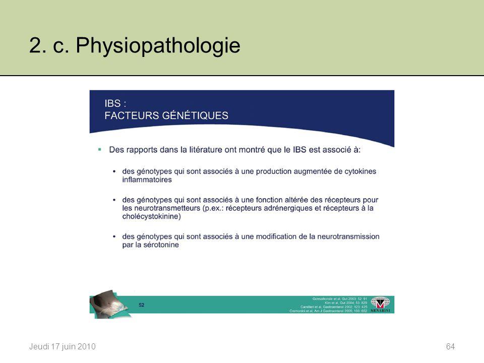 2. c. Physiopathologie Jeudi 17 juin 201064