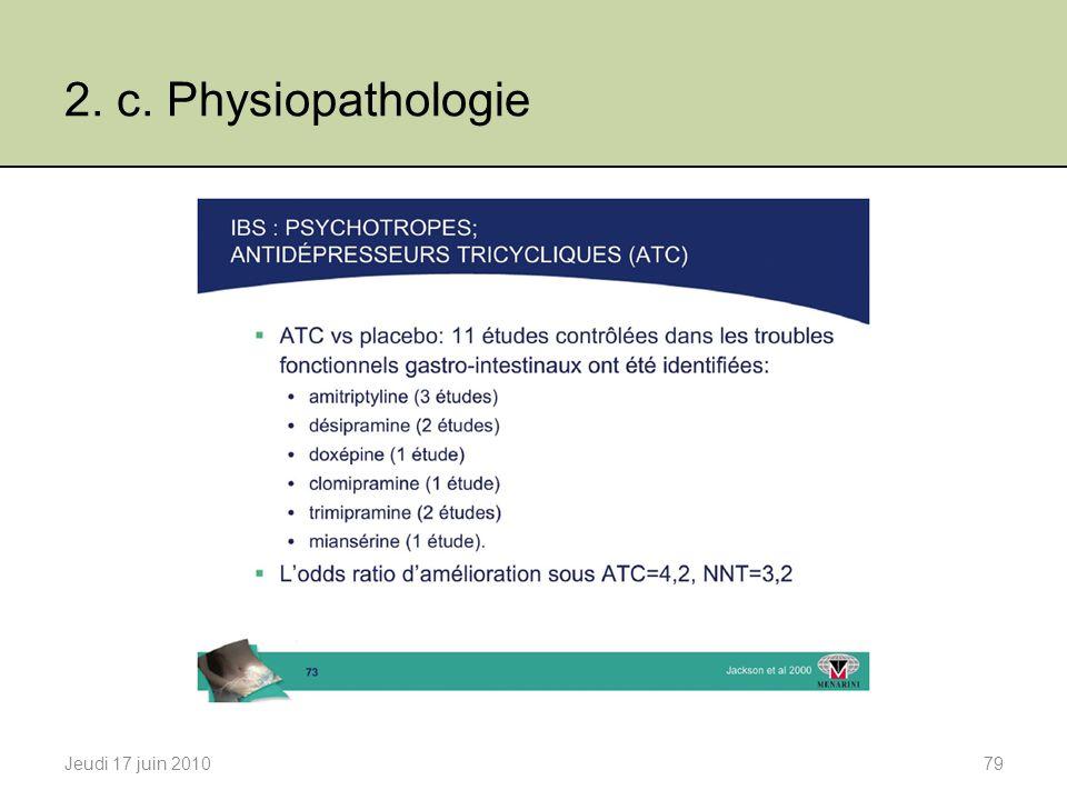 2. c. Physiopathologie Jeudi 17 juin 201079