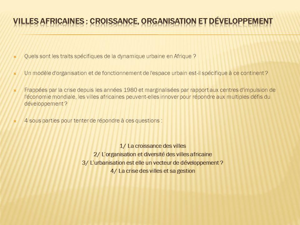 Quels sont les traits spécifiques de la dynamique urbaine en Afrique .