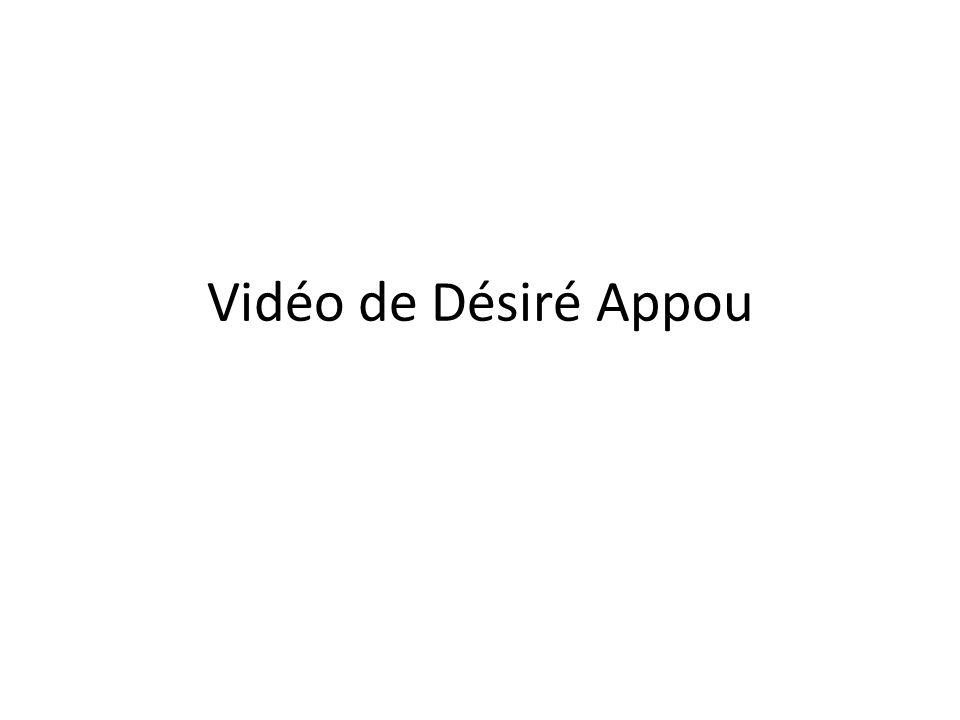 Vidéo de Désiré Appou