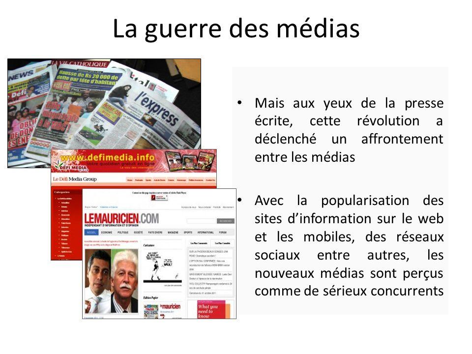 La guerre des médias Mais aux yeux de la presse écrite, cette révolution a déclenché un affrontement entre les médias Avec la popularisation des sites