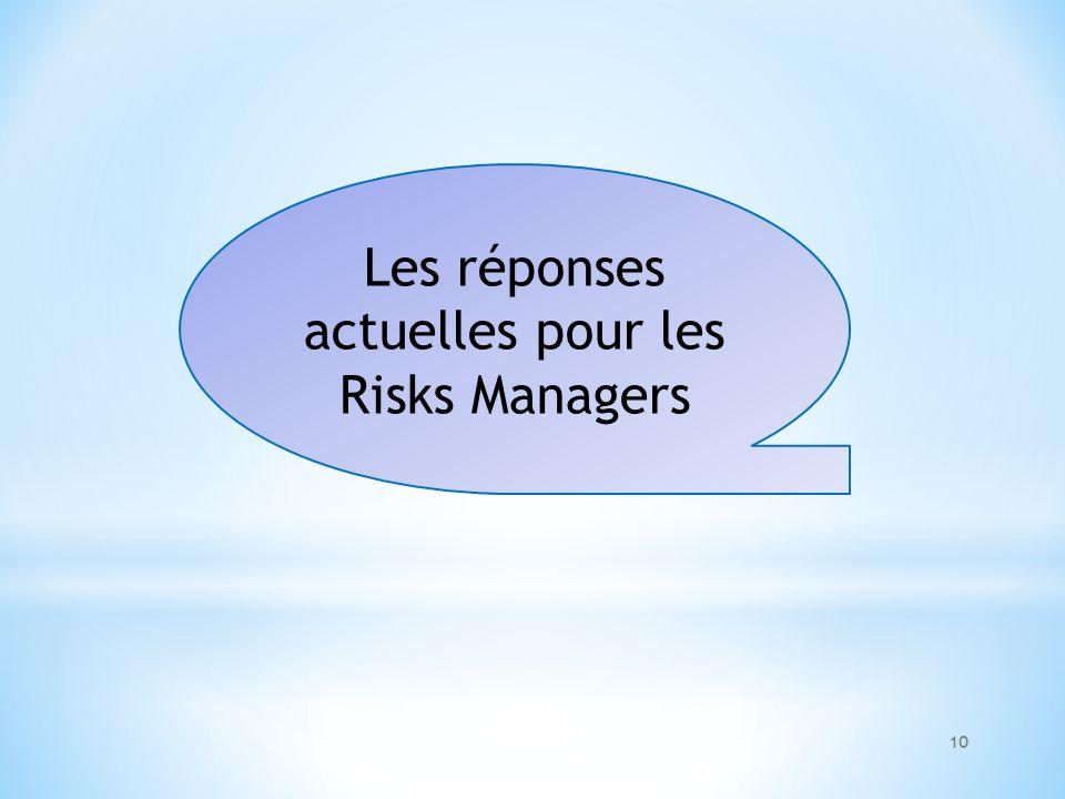 Les réponses actuelles pour les Risks Managers 10