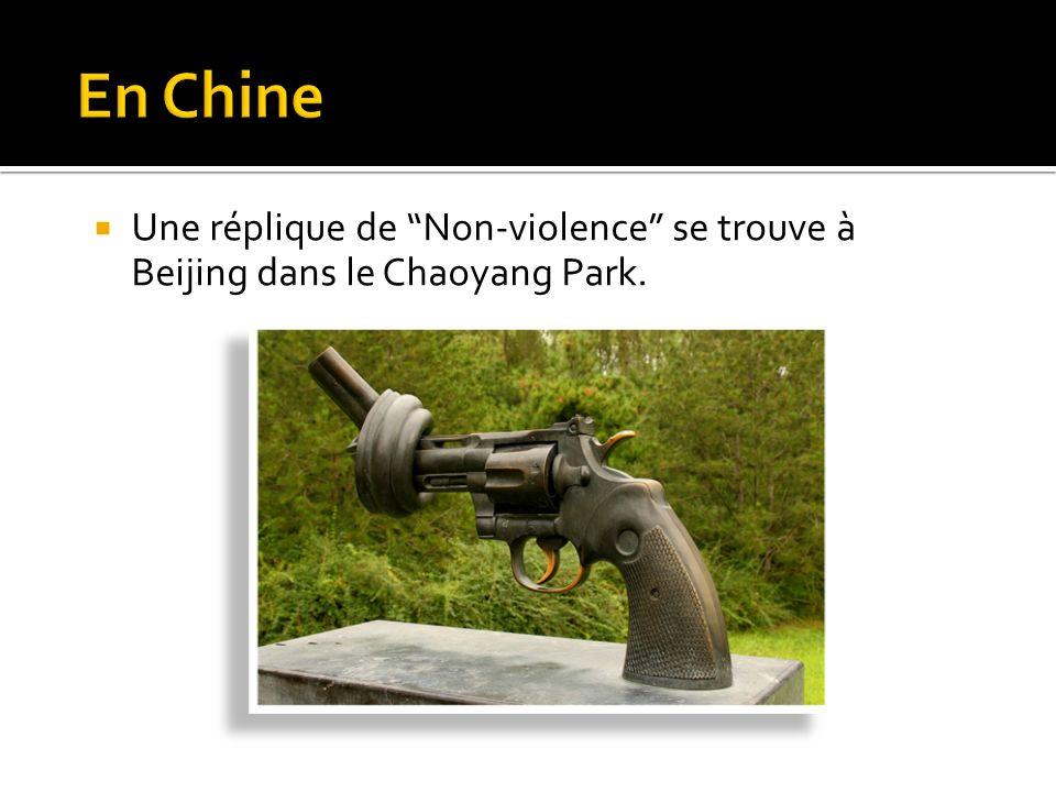 Une réplique de Non-violence se trouve à Beijing dans le Chaoyang Park.