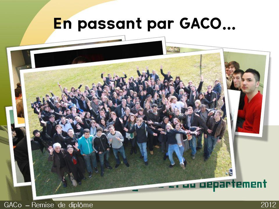 En passant par GACO... 2012 GACo – Remise de diplôme Agenda 21 du département
