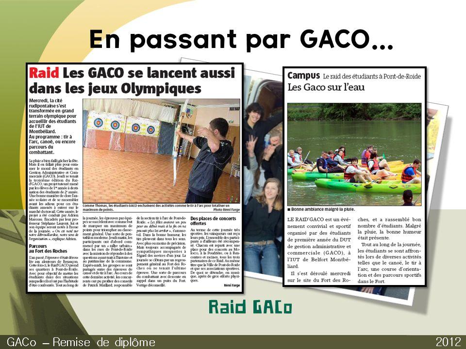 En passant par GACO... 2012 GACo – Remise de diplôme Raid GACo
