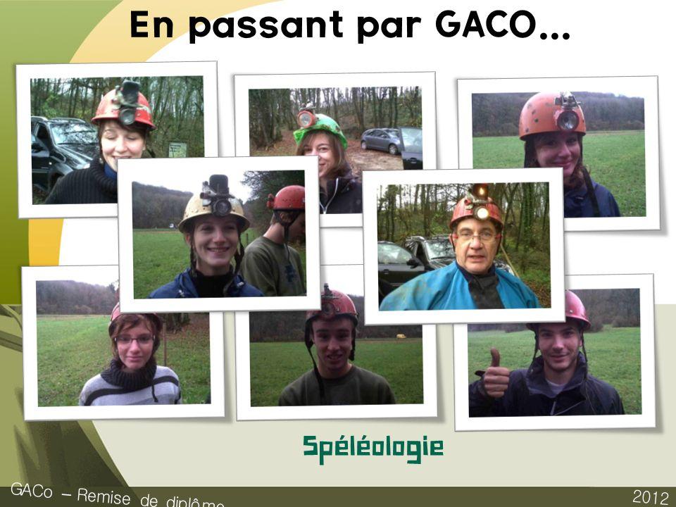 2012 GACo – Remise de diplôme Spéléologie En passant par GACO...