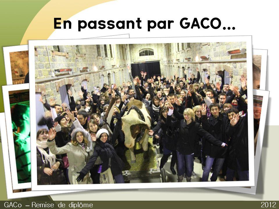 En passant par GACO... 2012 GACo – Remise de diplôme Journée culturelle