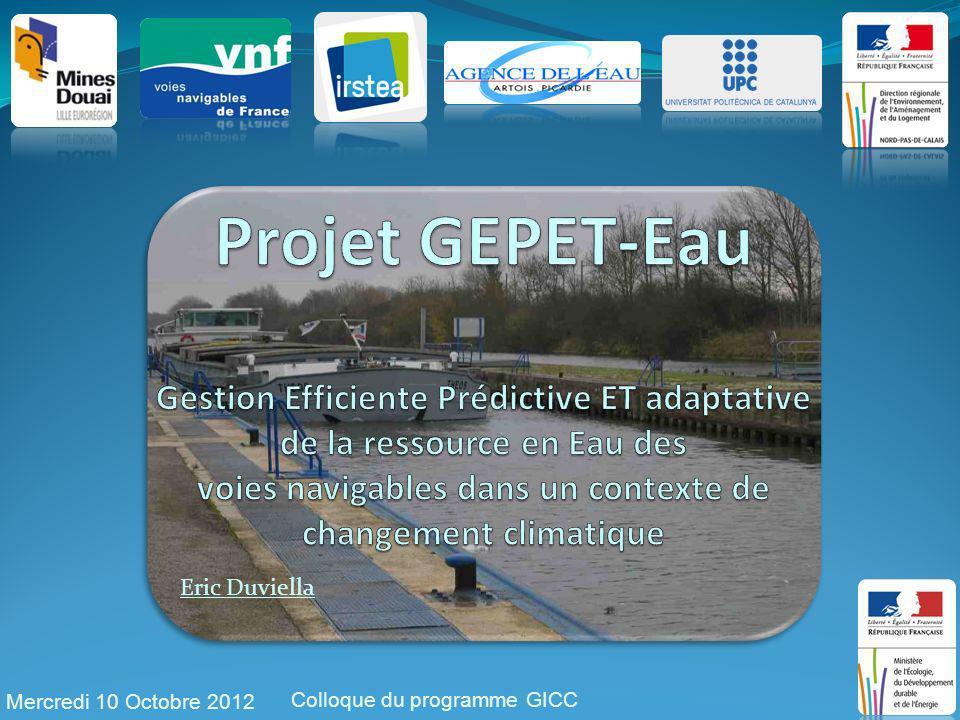 Mercredi 10 Octobre 2012 Colloque du programme GICC 1 Eric Duviella