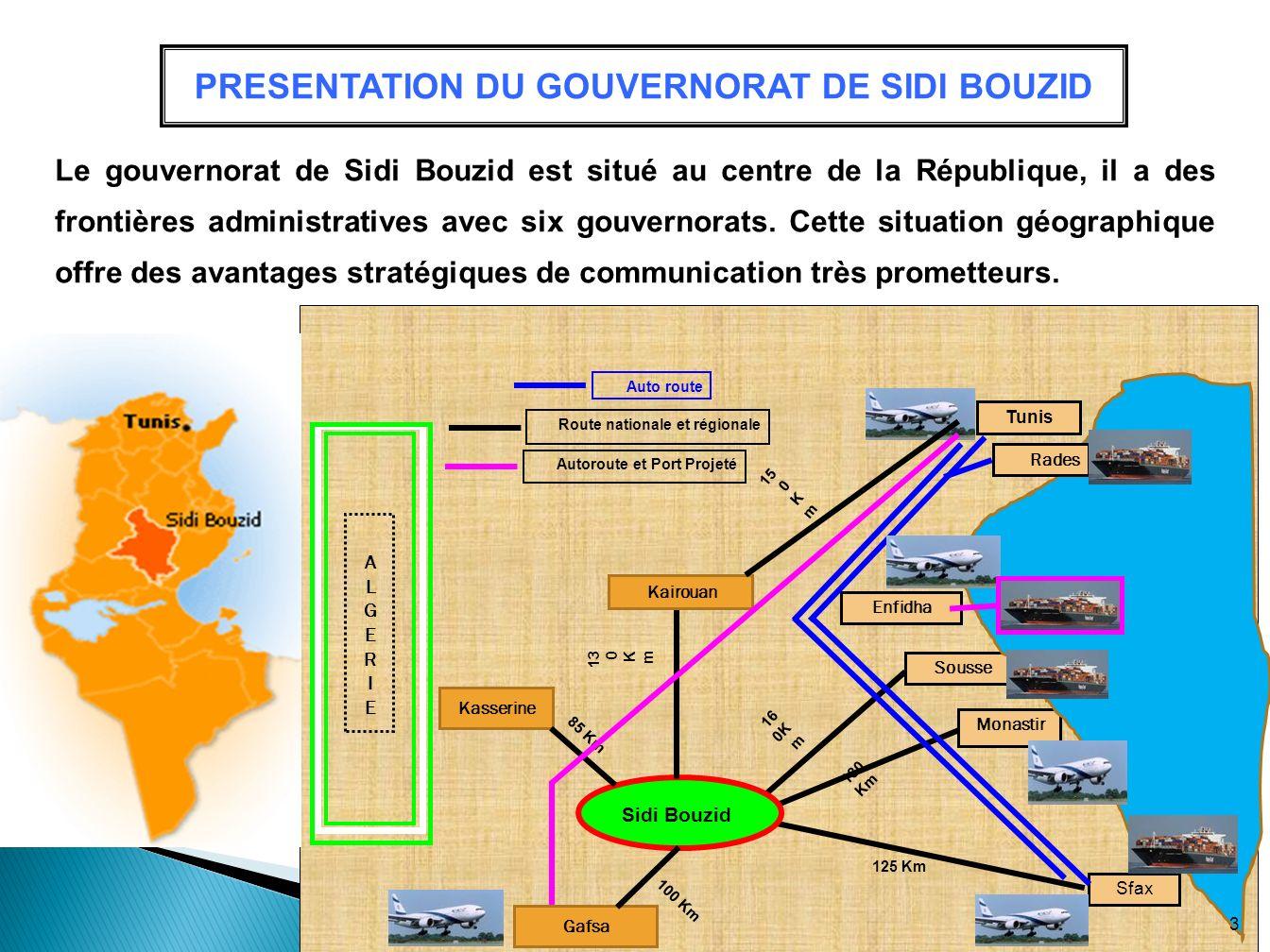 PRESENTATION DU GOUVERNORAT DE SIDI BOUZID Le gouvernorat de Sidi Bouzid est situé au centre de la République, il a des frontières administratives ave