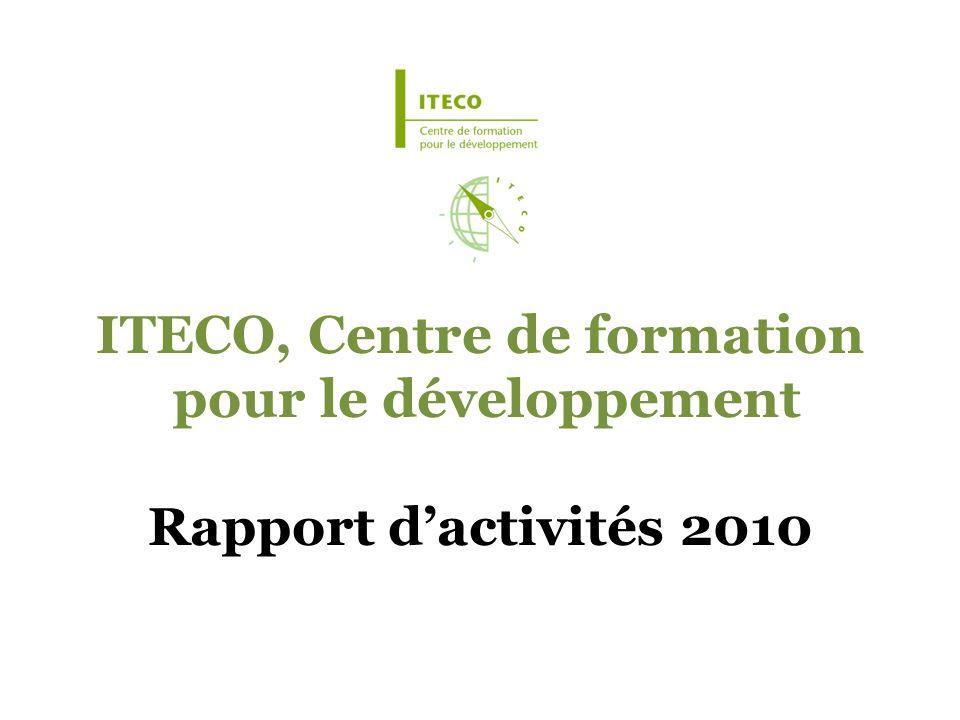 ITECO, Centre de formation pour le développement Rapport dactivités 2010