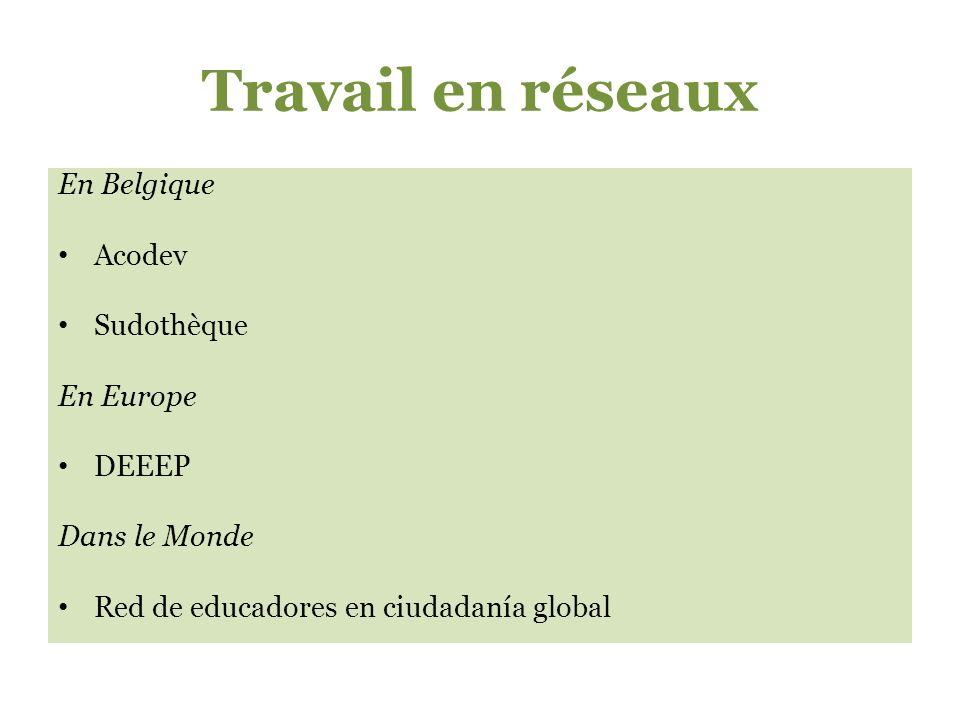 Travail en réseaux En Belgique Acodev Sudothèque En Europe DEEEP Dans le Monde Red de educadores en ciudadanía global