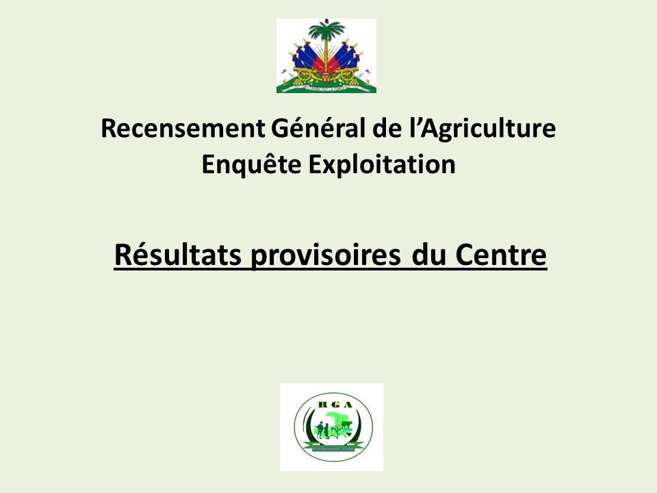 Recensement Général de lAgriculture Résultats provisoires du Centre Enquête Exploitation