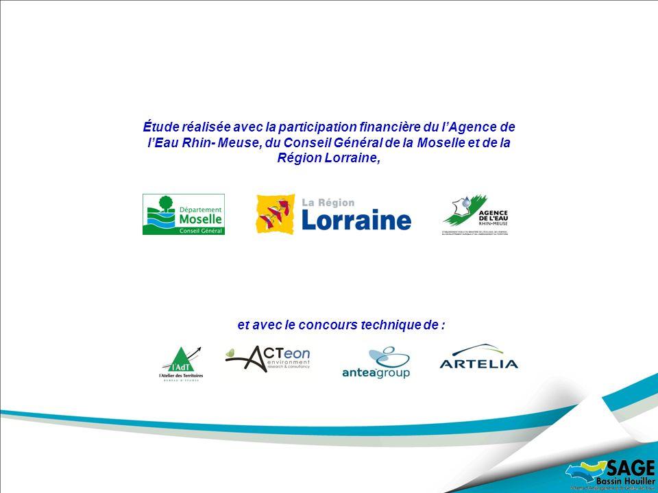 Étude réalisée avec la participation financière du lAgence de lEau Rhin- Meuse, du Conseil Général de la Moselle et de la Région Lorraine, et avec le