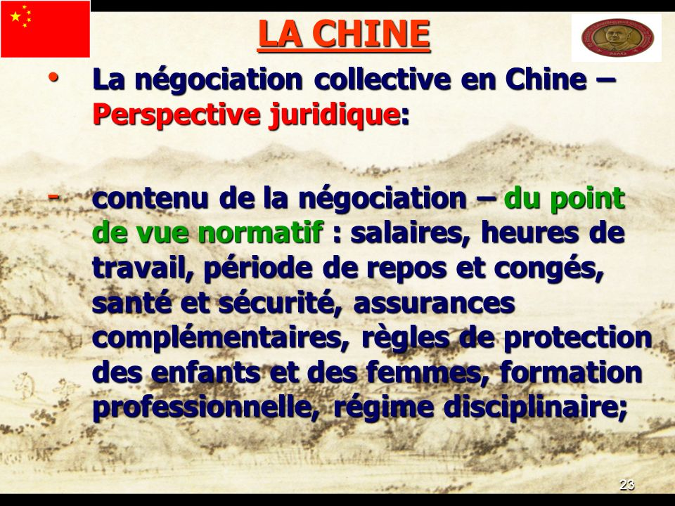 23 LA CHINE La négociation collective en Chine – Perspective juridique: La négociation collective en Chine – Perspective juridique: - contenu de la né