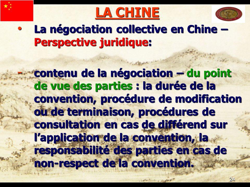 24 LA CHINE La négociation collective en Chine – Perspective juridique: La négociation collective en Chine – Perspective juridique: - contenu de la né