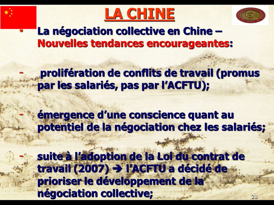 28 LA CHINE La négociation collective en Chine – Nouvelles tendances encourageantes: La négociation collective en Chine – Nouvelles tendances encourag