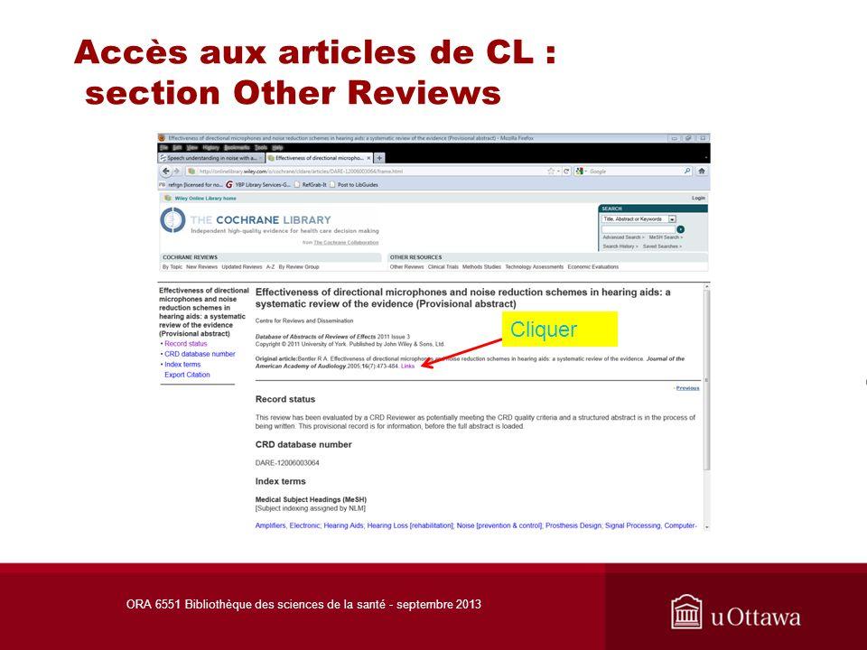 Accès aux articles de CL : section Other Reviews Cliquer ORA 6551 Bibliothèque des sciences de la santé - septembre 2013