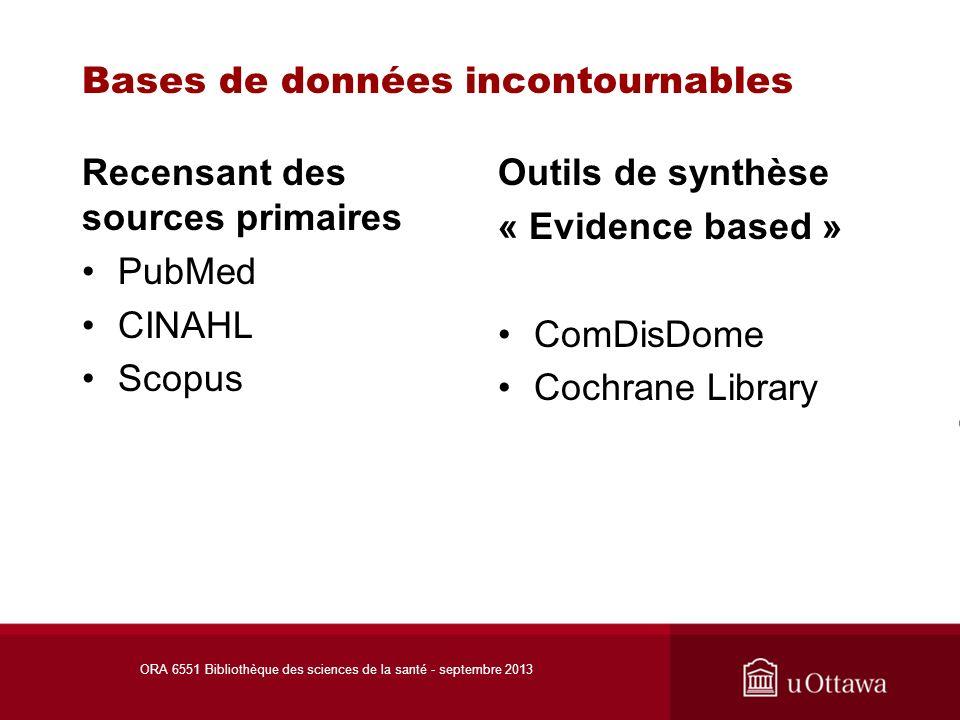 PubMed Clinical Queries ORA 6551 Bibliothèque des sciences de la santé - septembre 2013