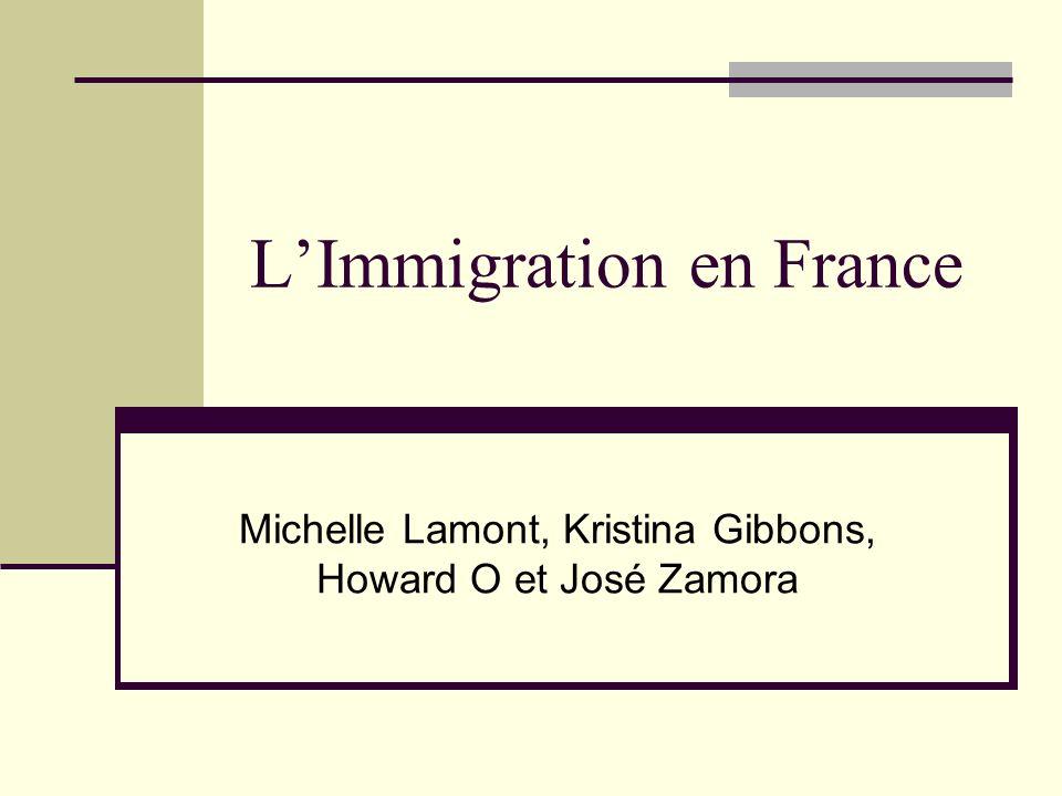 LImmigration en France Michelle Lamont, Kristina Gibbons, Howard O et José Zamora