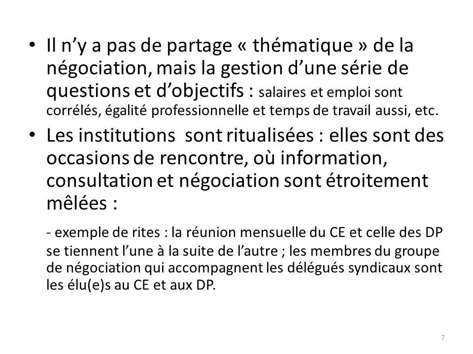 Il ny a pas de partage « thématique » de la négociation, mais la gestion dune série de questions et dobjectifs : salaires et emploi sont corrélés, égalité professionnelle et temps de travail aussi, etc.