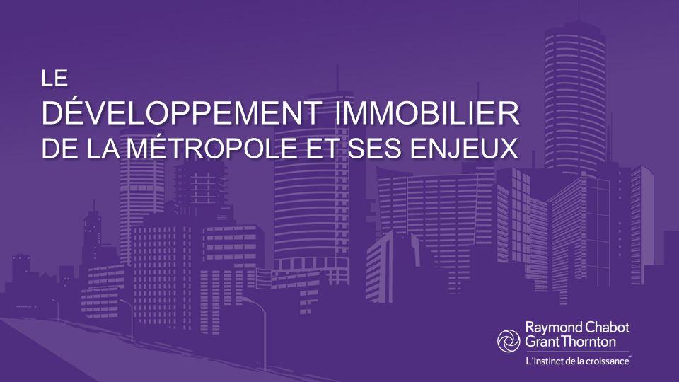 LE DÉVELOPPEMENT IMMOBILIER DE LA MÉTROPOLE ET SES ENJEUX
