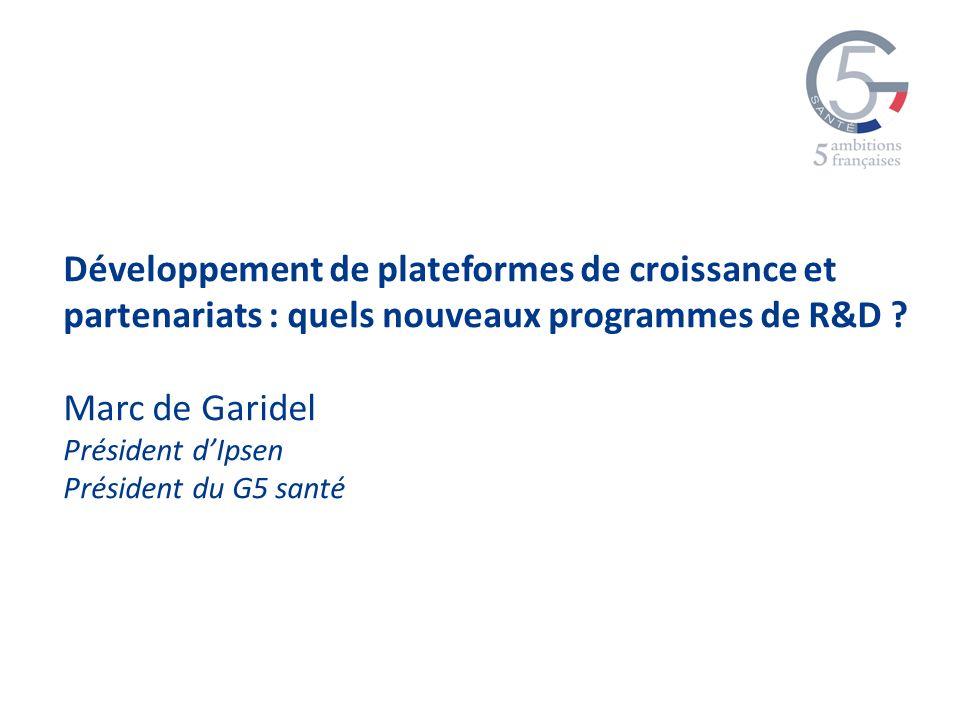 Développement de plateformes de croissance et partenariats : quels nouveaux programmes de R&D .